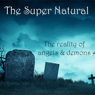 Super Natural: Angels and Demons