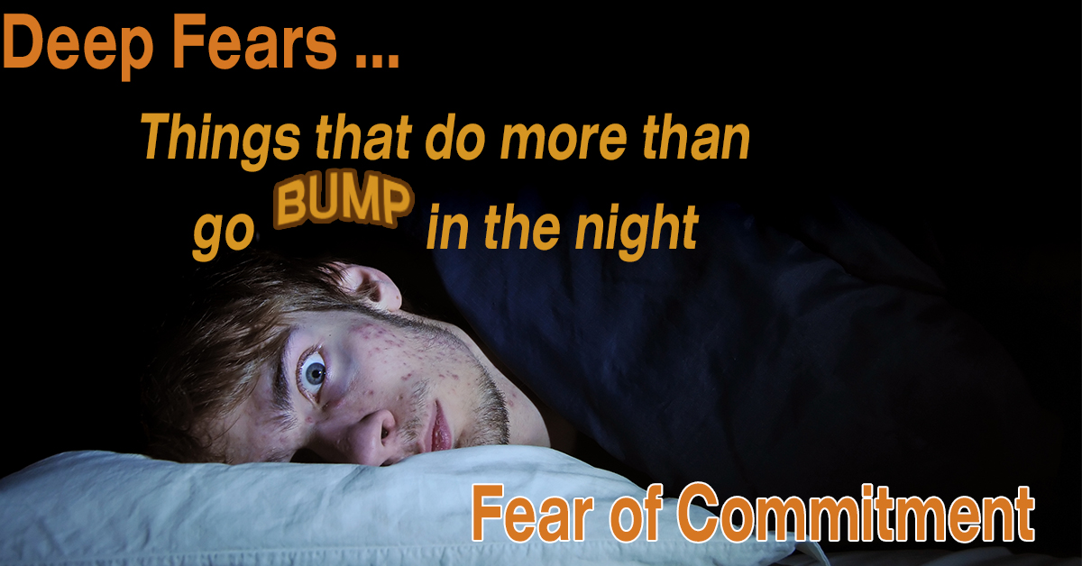 The Fear of Commitment