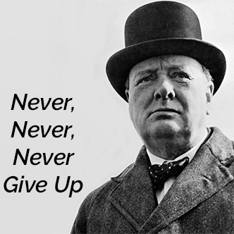 Never, Never, Never Give Up: Your Dreams