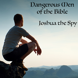 Joshua the Spy