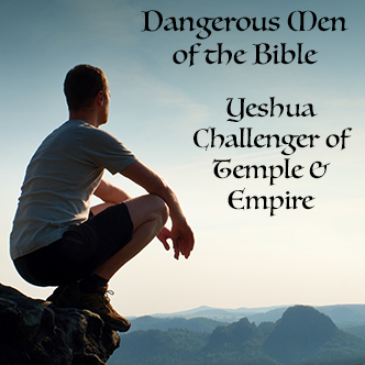 Jesus: Challenging Temple and Empire