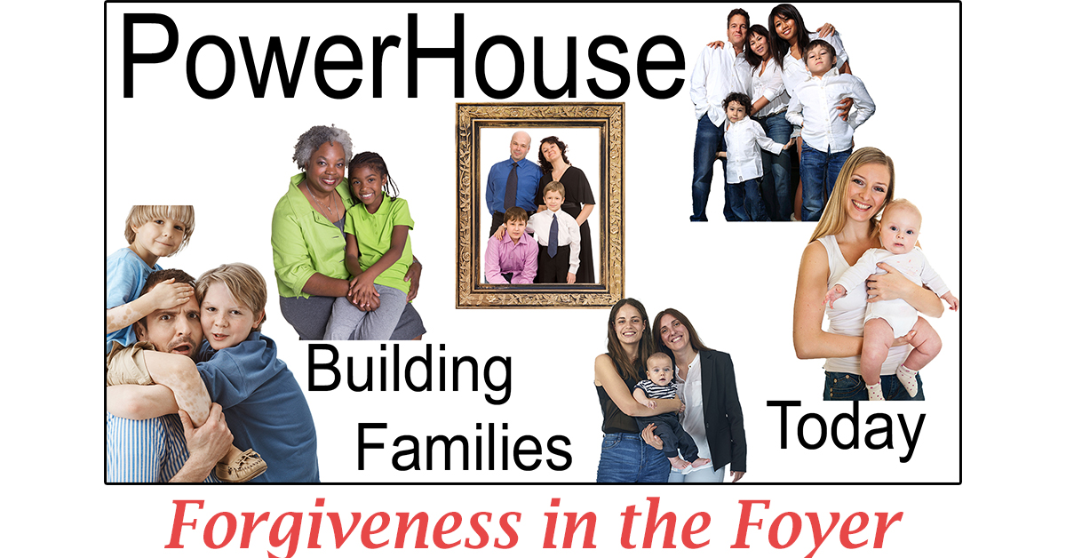 Forgiveness in the Foyer