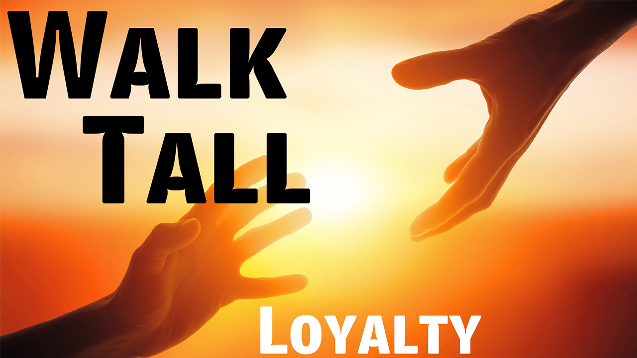 A Lesson On Loyalty